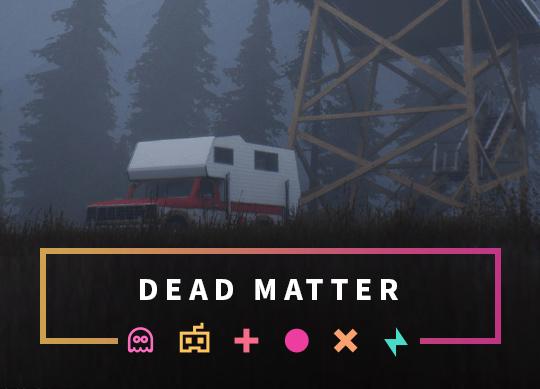 Pre-order Dead Matter Server