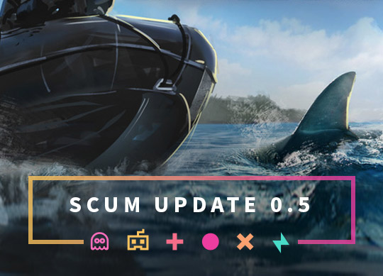 The SCUM Update 0.5 is here: DEAD WATER