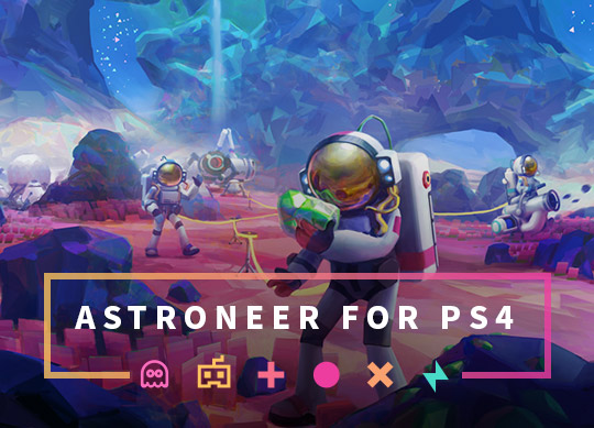 Astroneer: Crossplay PC Server to PS4