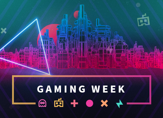 Gaming Week - 25% discount and great prizes